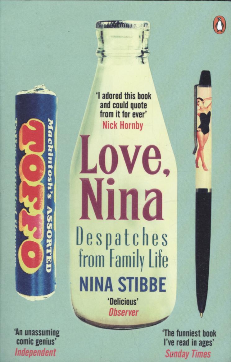 Love, Nina by Nina Stibbe |