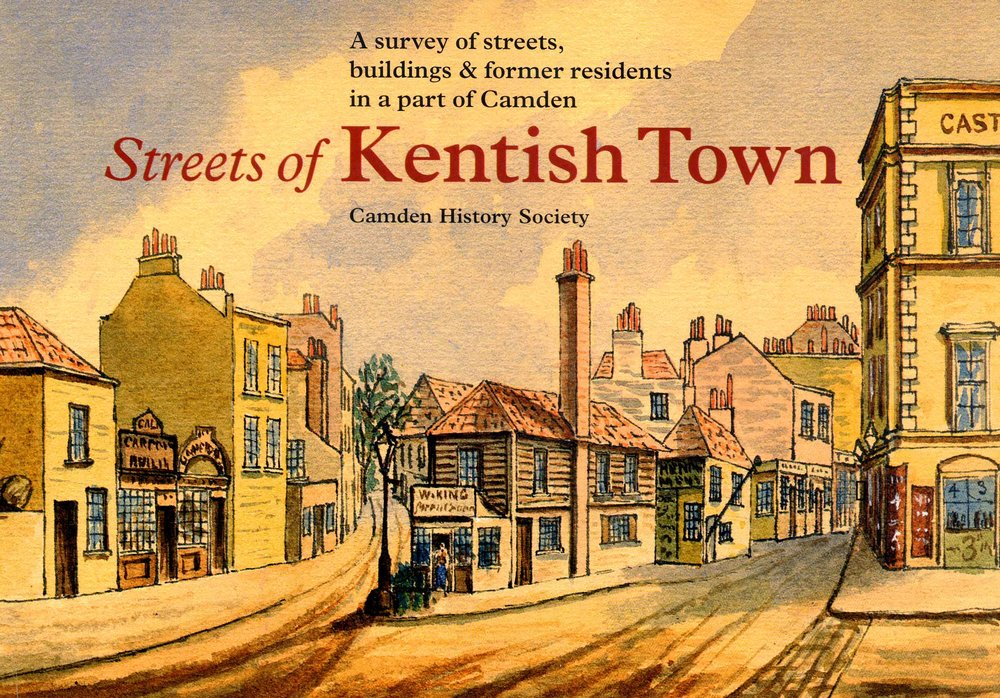Streets of Kentish Town by Camden History Society