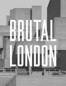 Brutal London by Simon Phipps
