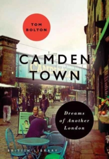 Camden Town by Tom Bolton
