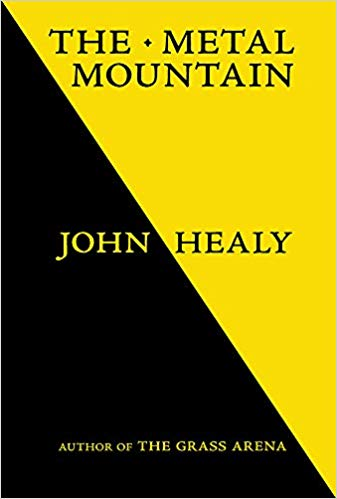 The Metal Mountain by John Healy |