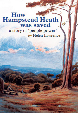 How Hampstead Heath Was Saved by Helen Lawrence