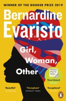 Girl, Woman, Other by Bernardine Evaristo |