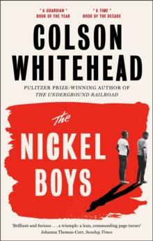 The Nickel Boys by Colson Whitehead |