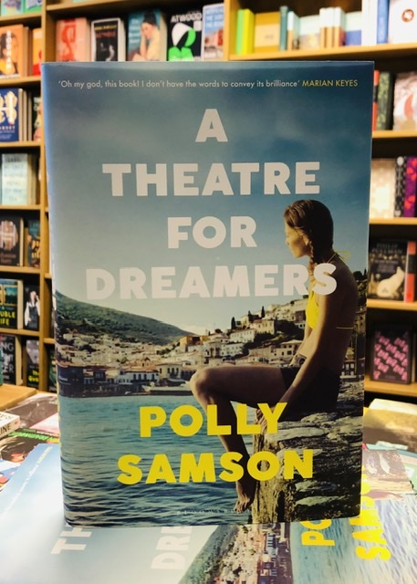 A Theatre For Dreamers by Polly Samson |