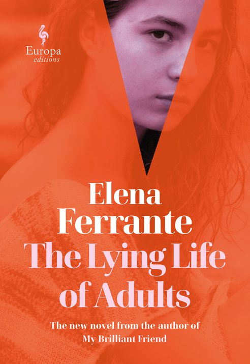 The Lying Life of Adults by Elena Ferrante | 9781787702363