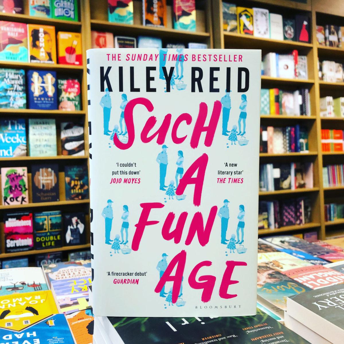 Such a Fun Age by Kiley Reid |