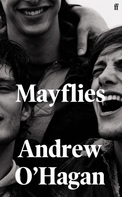 Mayflies by Andrew O'Hagan