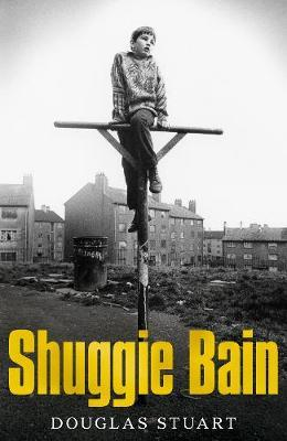 Shuggie Bain – WINNER Booker Prize 2020 by Douglas Stuart |