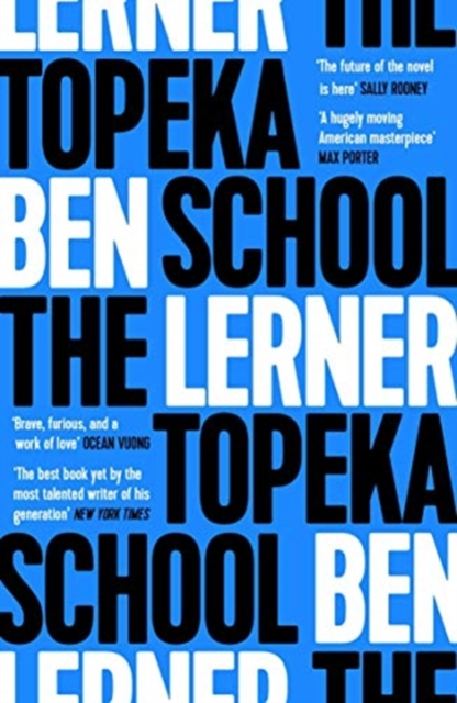 The Topeka School by Ben Lerner |
