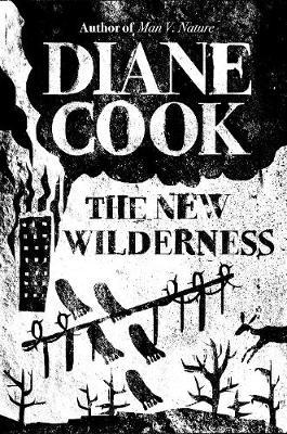 The New Wilderness – Booker Prize Shortlist 2020 by Diane Cook
