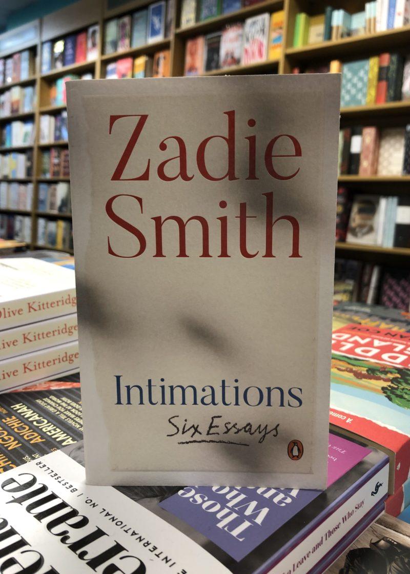 Intimations – Six Essays by Zadie Smith