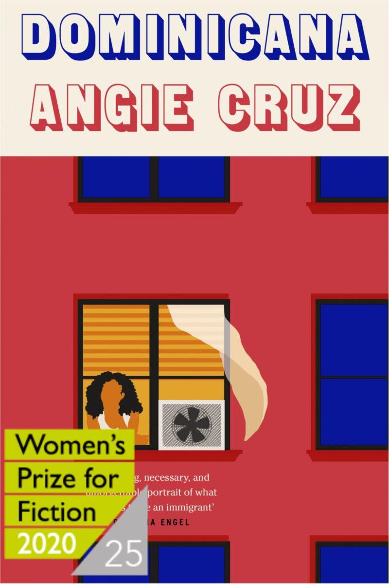 Dominicana – Women's Prize Shortlist 2020 by Angie Cruz |