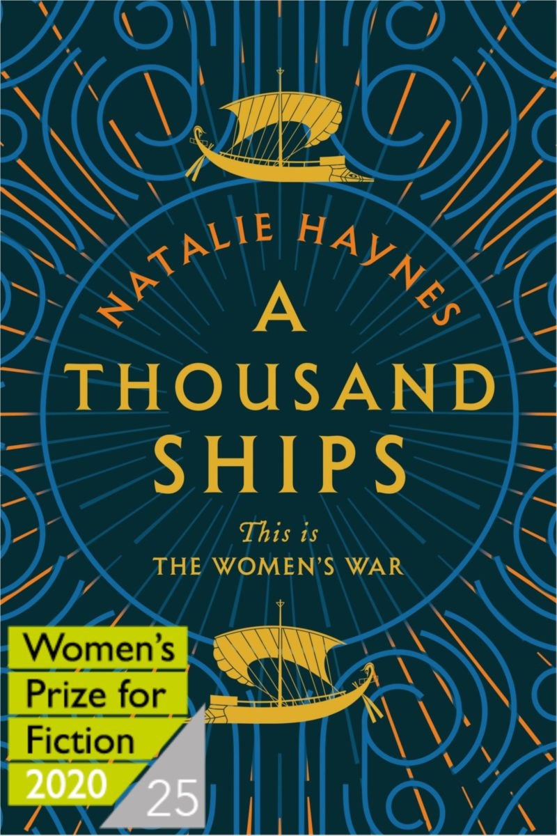 A Thousand Ships – Women's Prize Shortlist 2020 by Natalie Haynes