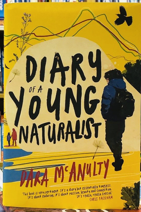 Diary of a Young Naturalist – WINNER The Wainwright Prize 2020 by Dara McAnulty |