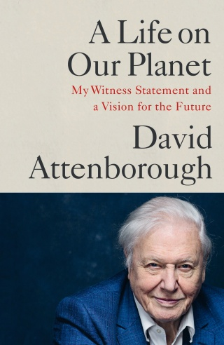 A Life on Our Planet by David Attenborough |