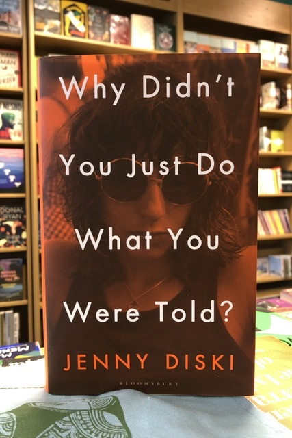 Why Didn't You Just Do What You Were Told? by Jenny Diski