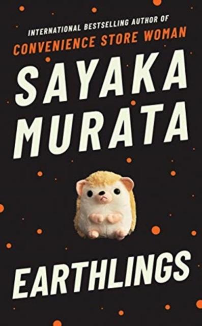 Earthlings by Sayaka Murata |