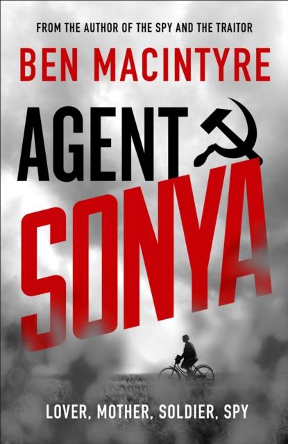 Agent Sonya by Ben MacIntyre |