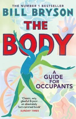The Body – A Guide for Occupants by Bill Bryson