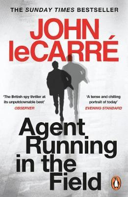 Agent Running in the Field by John leCarre |
