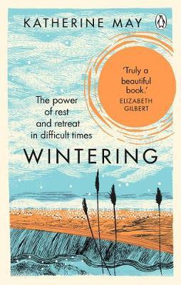 Wintering by Katherine May |