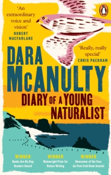Diary of a Young Naturalist by Dara McAnulty | 9781529109603