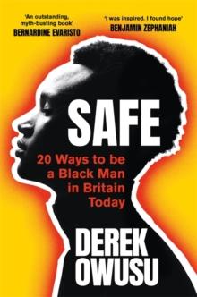 Safe by Derek Owusu