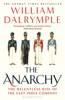 The Anarchy by William Dalrymple |