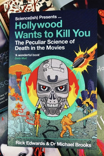 Hollywood Wants to Kill You by Rick Edwards & Michael Brooks