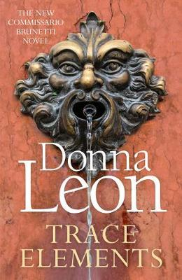 Trace Elements by Donna Leon |