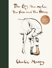 The Boy, The Mole, The Fox and The Horse by Charlie Mackesy |