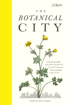 The Botanical City by Helena Dove, Harry Ades