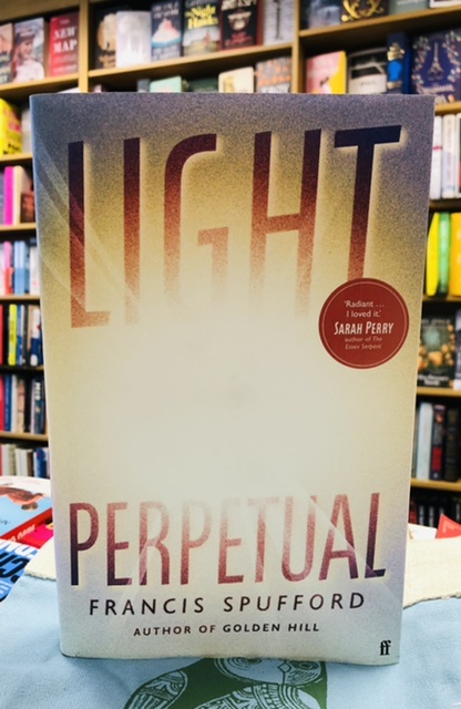 Light Perpetual by Francis Spufford