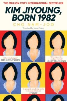 Kim Jiyoung, Born 1982 by Cho Nam-Joo |
