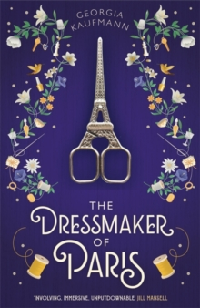 The Dressmaker of Paris by Georgia Kaufmann