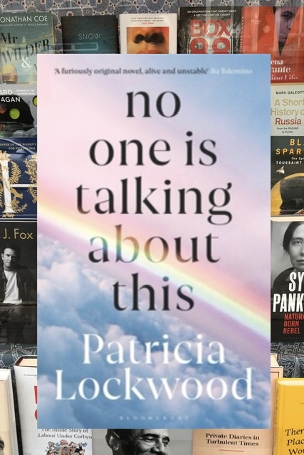 No One is Talking About This by Patricia Lockwood |