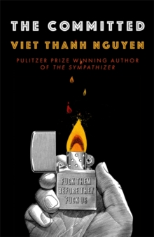 The Committed by Viet Thanh Nguyen |