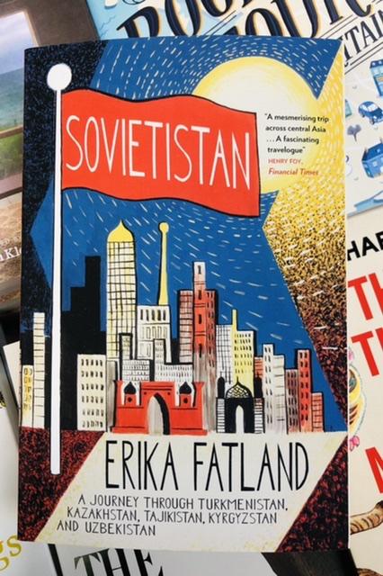 Sovietistan by Erika Fatland |