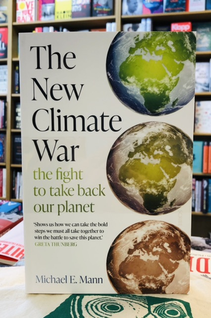 The New Climate War by Michael E. Mann |