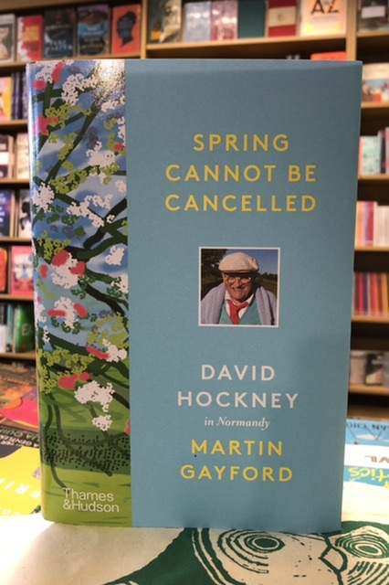 Spring Cannot be Cancelled by David Hockney & Martin Gayford
