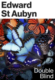 Double Blind by Edward St Aubyn
