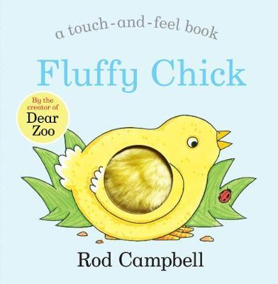 Fluffy Chick by Rod Campbell |