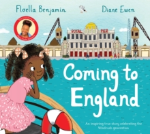 Coming To England by Floella Benjamin & Diane Ewen |