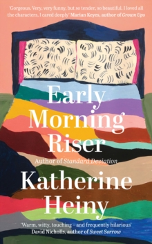Early Morning Riser by Katherine Heiny | 9780008395094