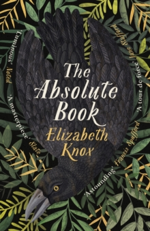 The Absolute Book by Elizabeth Knox | 9780241473924