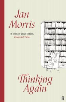 Thinking Again by Jan Morris | 9780571357666