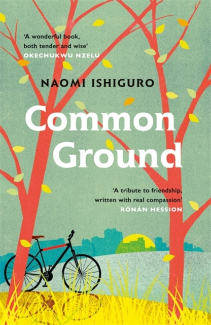 Common Ground by Naomi Ishiguro |