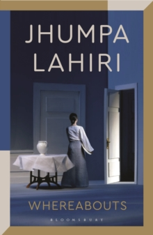 Whereabouts by Jhumpa Lahiri | 9781526629951