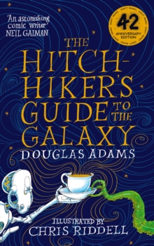 The Hitchhiker's Guide to the Galaxy by Douglas Adams & Chris Riddell | 9781529046137